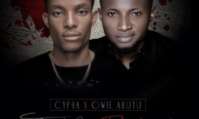 Cypha Ft. Owie Abutu – Trust & Betrayal (Remix)