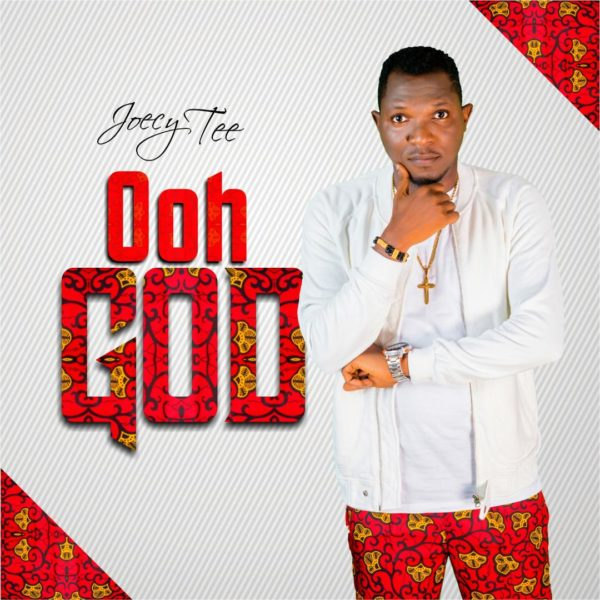 download OOH GOD BY JOECY TEE