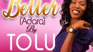 Download Tolu – Better (Adara)