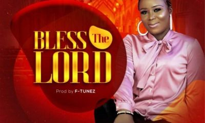DOWNLOAD Bless The Lord – Chiletam
