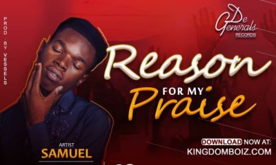 Reason For My Praise – Samuel Jones