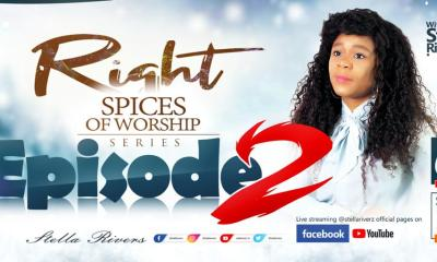 "Stella Riverz Online Worship Event ""The Right Spices of Worship"" Episode 2"