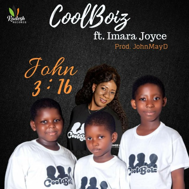 CoolBoiz - John 3-16 ft. Imara Joyce