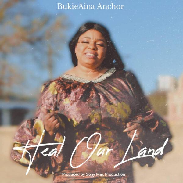 Heal Our Land – BukieAina Anchor