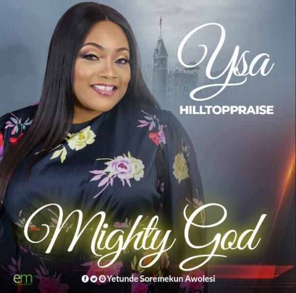Mighty God - YSA Hilltoppraise
