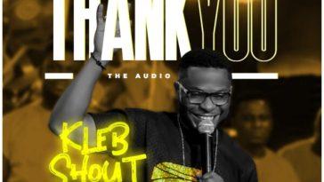 Thank You by KLeb Shout