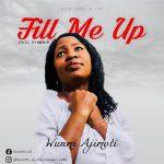 Fill Me Up - Wunmi Ajimoti