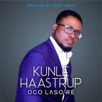 Ogo Laso Re By Kunle Haastrup