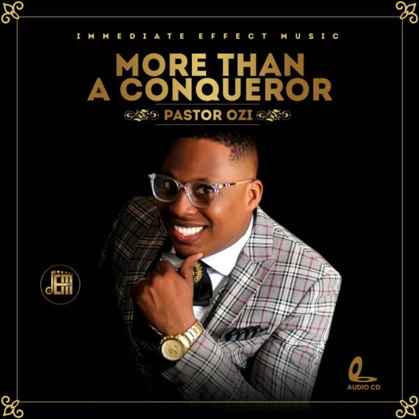 More Than A Conqueror - Pastor Ozi