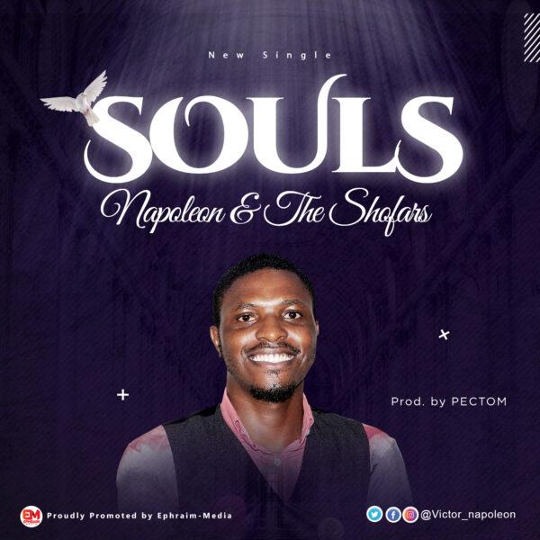 Souls – Napoleon & The Shofars
