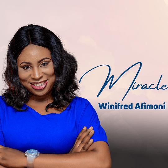 Winifred Afimoni - Miracle