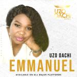 Emmanuel - Uzo Oachi
