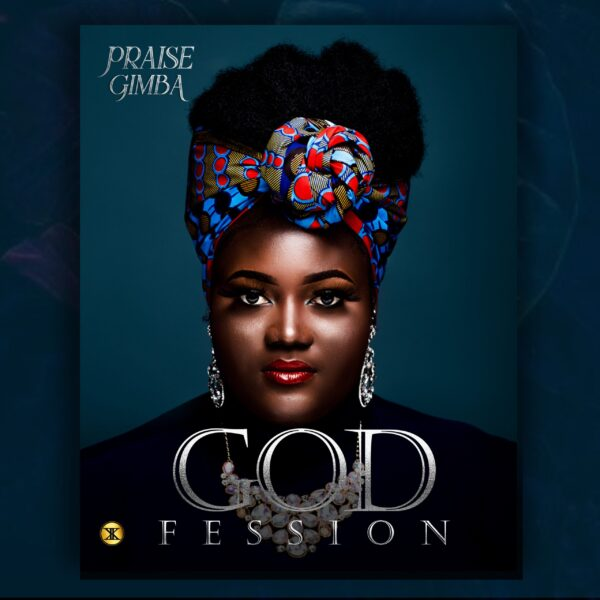 Godfession – Praise Gimba