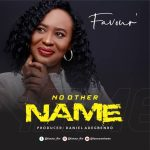 No Other Name - Favour Awharen