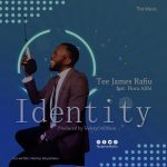 Identity - Tee James Rafiu
