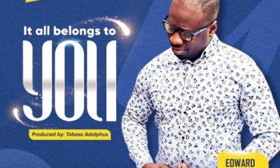 It Belongs To You - Edward Amponsah