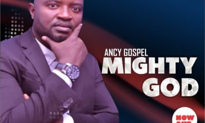 Mighty God - Ancy Gospel
