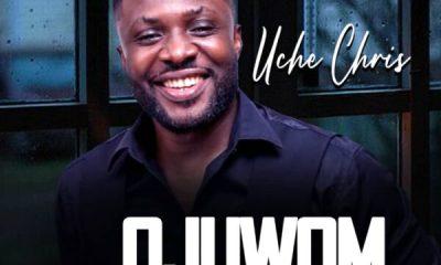 Ojuwom Anya - Uche Chris