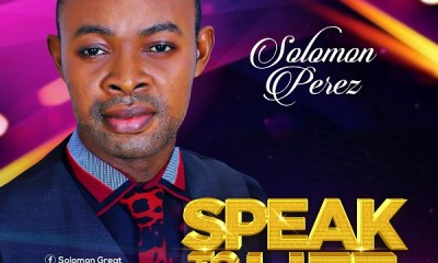 Speak To My Life - Solomon Perez