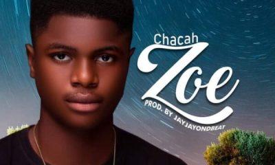 Chacah – Zoe
