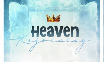 Heaven Rejoicing - Tosin Bee, Moses Onofeghara & Femi Okunuga