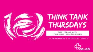 Think Tank Thursdays (Online) @ Okanagan coLab (Online) | Kelowna | British Columbia | Canada