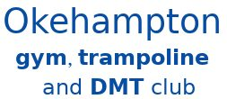 Okehampton Gym Trampoline and DMT Club