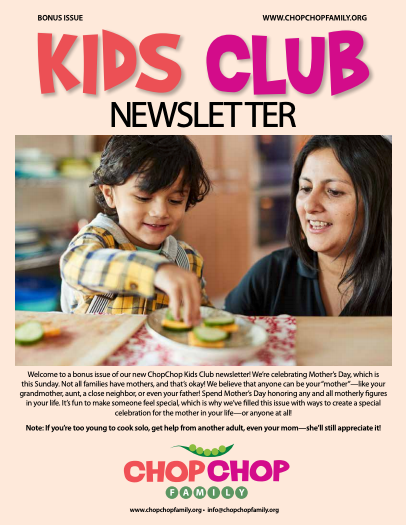 ChopChop Kids Club Mothers Day Special