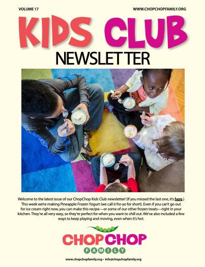 Chop Chop Newsletter – Week 17
