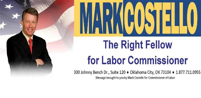Oklahoma:  Mark Costello Labor Commish Elect Makes Staff Announcements