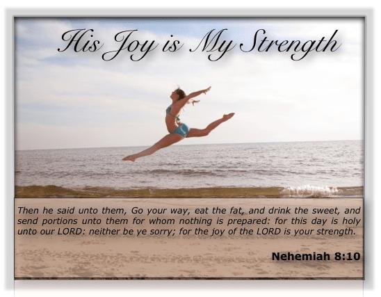 His Joy is My Strength
