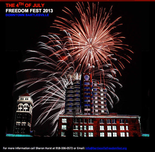 The 4th of July Freedom Fest in Downtown Bartlesville — Plan now to Make it a Family Affair