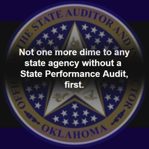 Sooner Politics Editorial: No Agency Increases Without A State Performance Audit