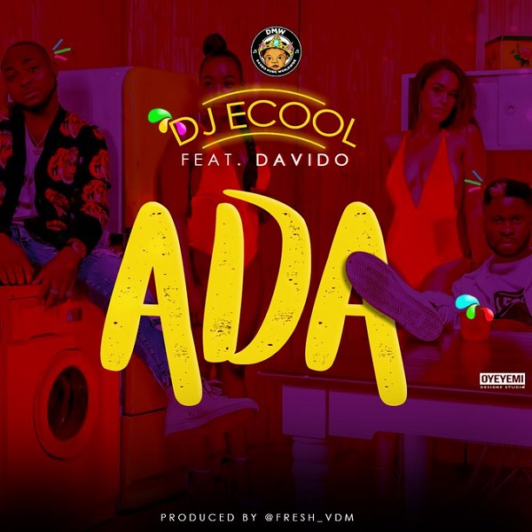 DJ ECool ft. Davido – ADA