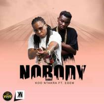 Koo Ntakra ft. Edem – Nobody