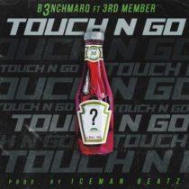 B3nchMarQ – Touch N Go