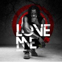 Edem – Love Me (Prod. by Mr. Lekki)