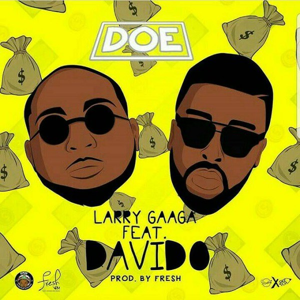 Larry Gaga ft. Davido – Doe