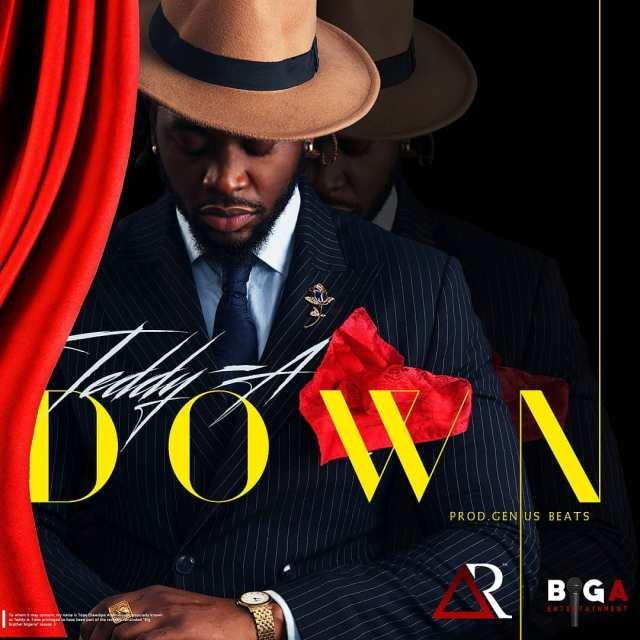 Teddy A – Down (Prod. By Genius Beats)