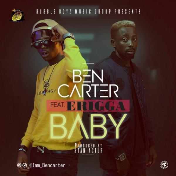 Bencarter ft. Erigga – Baby