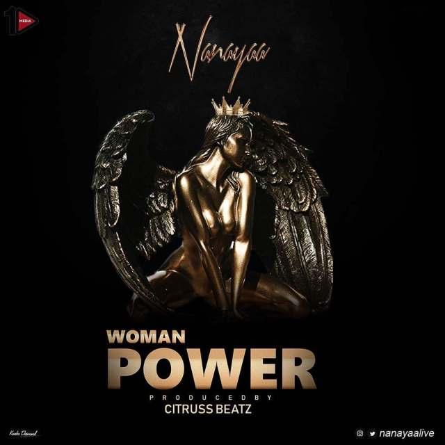 Nana Yaa – Woman Power (Prod. by Citruss Beat)