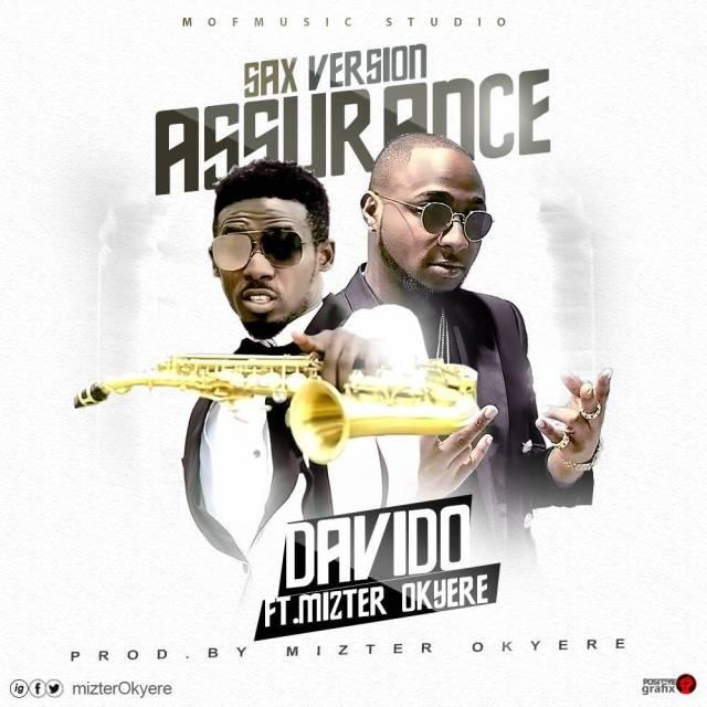 Davido ft. Mizter Okyere – Assurance (Sax Version)