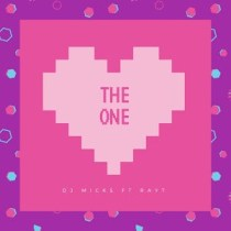 DJ Micks ft. Ray T – The One