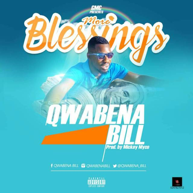 Qwabena Bill – More Blessing