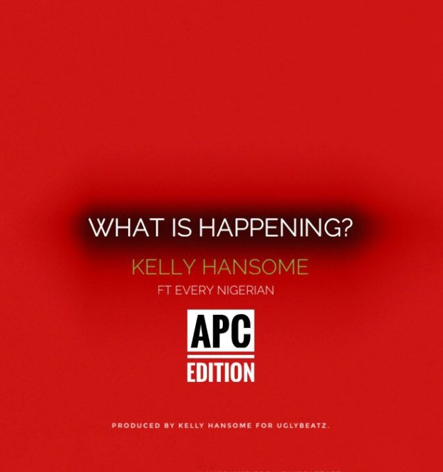 Kelly Hansome – What is Happening ?