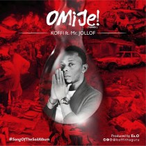 Koffi ft. Mr. Jollof – Omije (Tears)