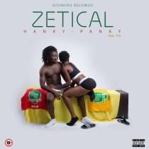 Zetical – Hanky Panky (Prod. by YTM)