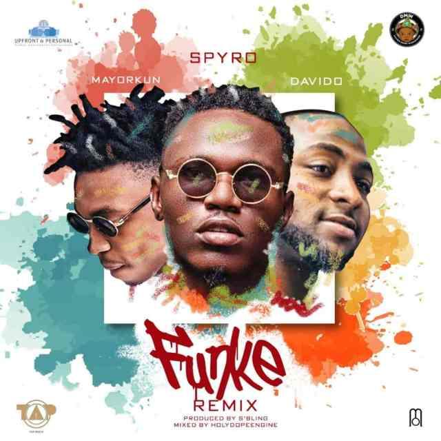 Spyro ft. Davido & Mayorkun – Funke (Remix)