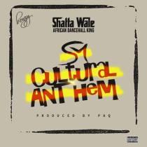 Shatta Wale – Cultural Anthem (Prod. by Paq)