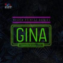 Becca ft. Kizz Daniel – Gina